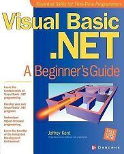 Visual Basic.NET: A Beginner's Guide (Beginner's Guide)