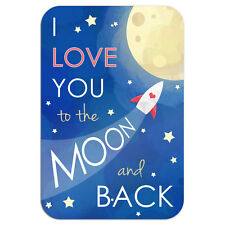 "I Love You to the Moon and Back Novelty Metal Sign 6"" x 9"""