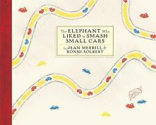 The Elephant Who Liked to Smash Small Cars, Merrill, Jean, Good Book