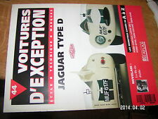 Voitures d'exception n°44 avec poster 4 pages Jaguar Type D / Nuvolari FORD