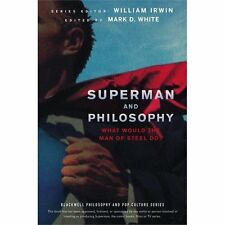 Superman and Philosophy: What Would the Man of Steel Do?, , Good Book