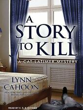 Cat Latimer Mystery: A Story to Kill 1 by Lynn Cahoon (2016, MP3 CD, Unabridged)