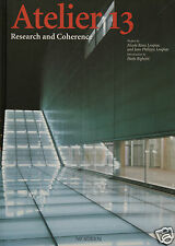 Atelier 13 Research and Coherence L'Arca