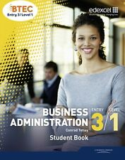 BTEC Entry 3/Level 1 Business Administration Student Book (Paperb. 9781846909214