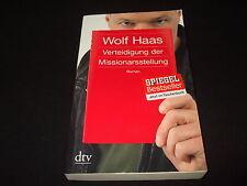 Wolf Haas - Verteidigung der Missionarsstellung