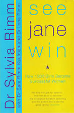 See Jane Win by Ilona Rimm, Sara Rimm-Kaufmann, Sylvia Rimm (Paperback, 2000)
