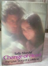 1979 Vintage Book Change Of Heart Sally Mandel The Love Story Of A Lifetime HC