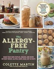 The Allergy-Free Pantry: Make Your Own Staples, Snacks, and More Witho-ExLibrary