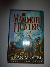 The Mammoth Hunters by Jean M. Auel 1985 Hardcover 1st Edition B43