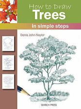 How to Draw Trees In Simple Steps by Denis Naylor (Paperback, 2011) BRAND NEW