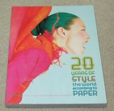 20 Years of Style: The World According to Paper