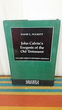 John Calvin's Exegesis of the Old Testament by David L. Puckett (1995,...