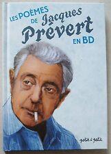 Les poèmes de Jacques Prévert en BD Collectif éd Petit à Petit 2008