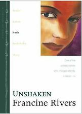 Unshaken: Ruth (The Lineage of Grace Series #3) by Francine Rivers, Good Book