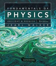 Fundamentals of Physics by David Halliday, Robert Resnick and Jearl Walker (2010