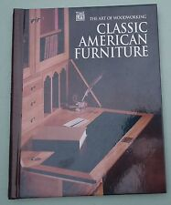 CLASSIC AMERICAN FURNITURE The Art of Woodworking Time-Life Books US vtg 90s