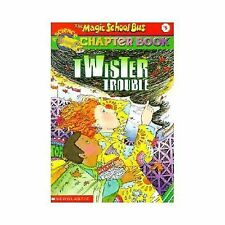 The Magic School Bus Science Chapter Book #5: Twister Trouble, Ann Schreiber, Go