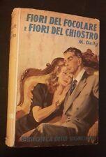 BIBLIOTECA DELLE SIGNORINE FIORI DEL FOCOLARE E FIORI DEL CHIOSTRO 1952