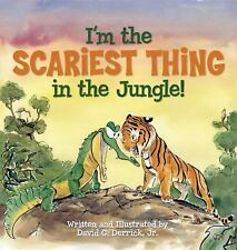 I'm the Scariest Thing in the Jungle! (2013, Picture Book)