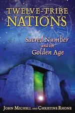 Twelve-Tribe Nations: Sacred Number and the Golden Age, John Michell, Christine