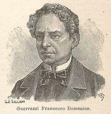 A6996 Francesco Domenico Guerrazzi - Stampa Antica del 1927 - Xilografia