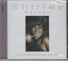 """Shirley Bassey """"That's What Friends Are For"""" NEW & SEALED - Ships 1st Class"""