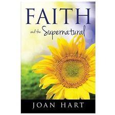 Faith and the Supernatural
