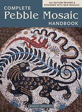 The Complete Pebble Mosaic Handbook by Maggy Howarth (2016, Paperback, Revised)