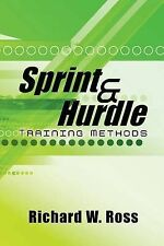 Sprint and Hurdle Training Methods: Shaping the Future of Sprint and Hurdle...
