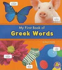 Bilingual Picture Dictionaries Ser.: My First Book of Greek Words by Katy R....