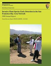Invasive Plant Species Early Detection in the San Francisco Bay Area Network:...