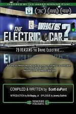What Is the Electric Car? : 79 REASONS to Drive Electric by Scott duPont...