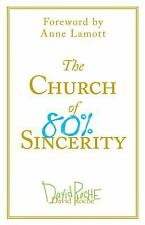 The Church of 80% Sincerity, Roche, David, Good Book