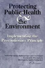 Protecting Public Health and the Environment: Implementing The Precaut-ExLibrary