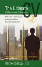 The Ultimate CV for Managers and Professionals, 2nd Edition: Win Senior Manageri