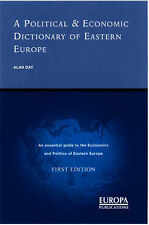 A POLITICAL AND ECONOMIC DICTIONARY OF EASTERN EUROPE, ALAN J. DAY, Used; Good B