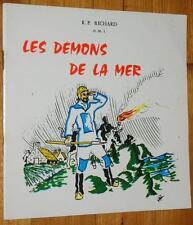 Richard LES DEMONS DE LA MER Ile de Sein naufrageurs pilleurs d'épaves Bretagne