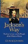 John Buchanan - Jacksons Way (2003) - Used - Trade Paper (Paperback)