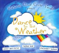 Natural Cloud Cover Bands-Dance to the Weather CD NEW