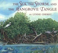 The Sea, the Storm, and the Mangrove Tangle by Cherry, Lynne