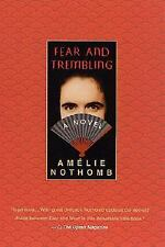 Fear and Trembling: A Novel by Amélie Nothomb (2002, Paperback, Revised)