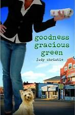 """""""Goodness Gracious Green"""" *NEW* by Judy Christie (Paperback, 2010)"""