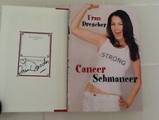 Fran Drescher SIGNED  Book  Cancer Schmancer HC/DJ  TV Star  The Nanny