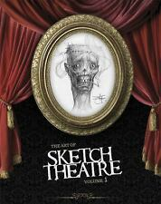 The Art of Sketch Theatre Vol. 1 by Sketch Theatre (2011, Hardcover)