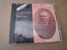 CESAR FRANCK symphony WILLY CLAES PAUL UY Sinfonia Belgica ANDRE VANDERNOOT RTBF