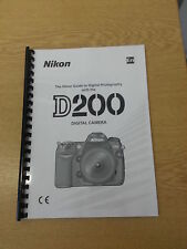 NIKON D200  DIGITAL CAMERA FULLY PRINTED USER GUIDE INSTRUCTION MANUAL 221 PAGES
