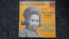 Anita Traversi - Du weisse Taube 7'' Single