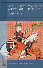 Barnes and Noble Classics: A Connecticut Yankee in King Arthur's Court by Mark T