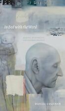 Daniel Coleman - In Bed With The Word (2009) - Used - Trade Paper (Paperbac