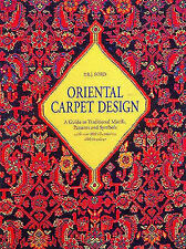 Oriental Carpet Design: A Guide to Traditional Motifs, Patterns and Symbols...